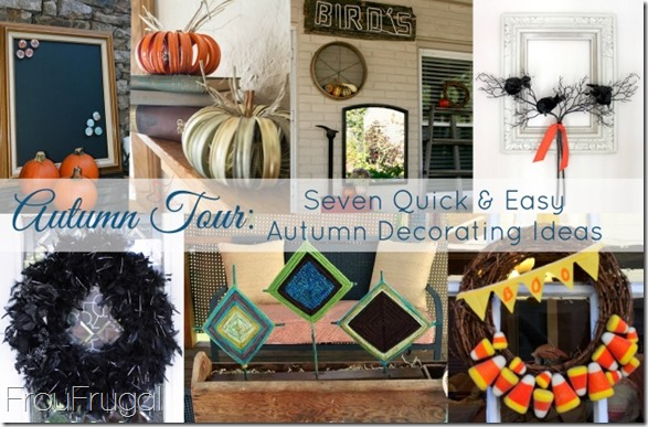 Autumn Tour Quick and Easy Decorating Ideas
